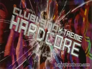 TONIGHT!!!! Clubland X-Treme Hardcore Tour